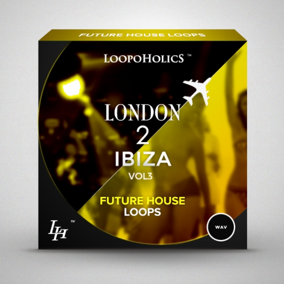 Loopoholics London 2 Ibiza Vol.3 Future House Loops WAV